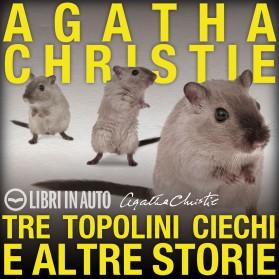 tre_topolini_chiechi_e_altre_storie